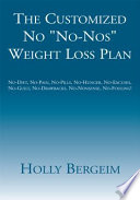 The Customized No  No Nos  Weight Loss Plan