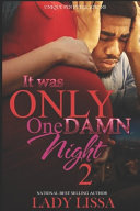 It Was Only One Damn Night 2 Book PDF