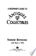 A Beginner's Guide to Antiques and Collectibles