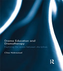 Drama Education and Dramatherapy