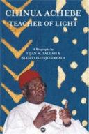Chinua Achebe, teacher of light