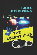 The Absent Kids