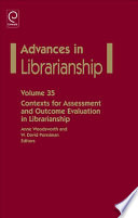 Contexts for Assessment and Outcome Evaluation in Librarianship Book