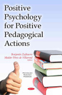 Positive Psychology for Positive Pedagogical Actions