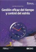 Gestión eficaz del tiempo y control del estrés