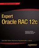Expert Oracle RAC 12c