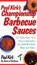 Paul Kirk s Championship Barbecue Sauces