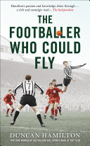 The Footballer Who Could Fly
