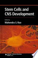 Stem Cells and CNS Development