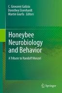 Honeybee Neurobiology and Behavior