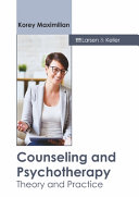 Counseling and Psychotherapy  Theory and Practice
