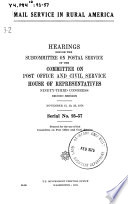 Mail Service In Rural America Hearings Before The Subcommittee On Postal Service Of 93 2 Nov 15 19 26 1974