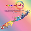Chakras for Kids tm  Teach Chakra Healing  Chakra Dance  Chakra Yoga and Meditation for Children  Including 8 Therapeutic Stories and Songs Featuring Book PDF