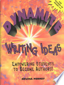 Dynamite Writing Ideas