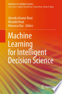 Machine Learning for Intelligent Decision Science