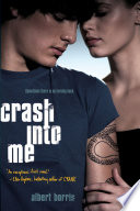 """Crash into Me"" by Albert Borris"