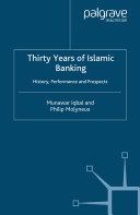 Thirty Years of Islamic Banking