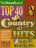 The Billboard Book of Top 40 Country Hits