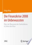 Die Finanzkrise 2008 im Unbewussten
