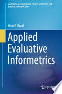 Applied Evaluative Informetrics