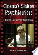 CinemaÕs Sinister Psychiatrists Pdf/ePub eBook