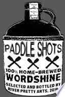 Paddle Shots: A River Pretty Anthology, Vol. 2