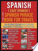 Spanish Easy Spanish Spanish Phrase Book For Travel