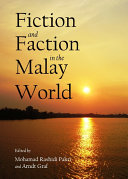 Fiction and Faction in the Malay World