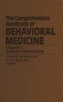 The Comprehensive Handbook of Behavioral Medicine: Volume 1: Systems ...