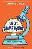 Le 3e Champignon ebook