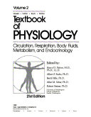 Textbook of Physiology  Circulation  respiration  body fluids  metabolism  and endocrinology