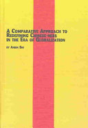 A Comparative Approach to Redefining Chinese-ness in the Era of Globalization