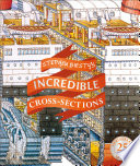 Stephen Biesty s Incredible Cross Sections