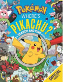 Where s Pikachu  a Search and Find Book