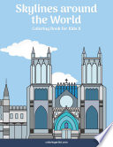 Skylines around the World Coloring Book for Kids 8