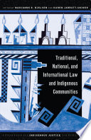 Traditional  National  and International Law and Indigenous Communities Book PDF