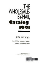 The Wholesale by Mail Catalog