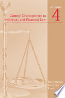 Current Developments in Monetary and Financial Law  Vol  4 Book