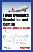 Flight Dynamics, Simulation, and Control