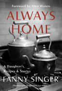 Pdf Always Home: A Daughter's Recipes & Stories