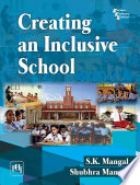"""""""CREATING AN INCLUSIVE SCHOOL"""" by MANGAL, S. K., MANGAL, SHUBHRA"""