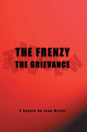 The Frenzy the Grievance