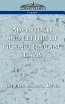 Pdf Adventures and Letters of Richard Harding Davis Telecharger