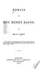 Memoir of Rev  Henry Bacon
