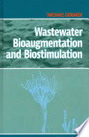 Wastewater Bioaugmentation and Biostimulation