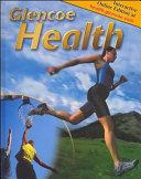 Glencoe Health  Student Edition Book