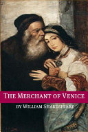 The Merchant of Venice (Annotated with Biography and Critical Essay)