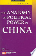 The Anatomy of Political Power in China