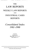 The Law Reports  Weekly Law Reports  and Industrial Cases Reports