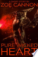 Pure Wicked Heart